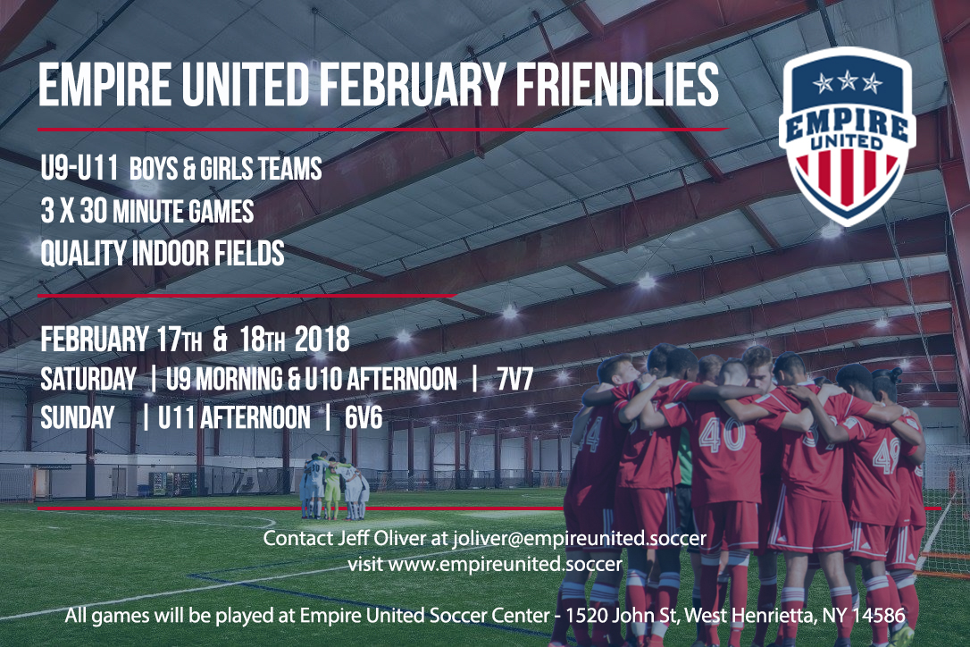 Empire United February Friendlies